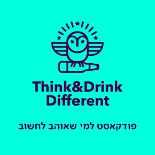 Think&Drink Different פודקאסט