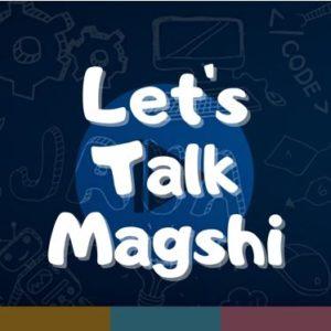 lets talk magshi פודקאסט